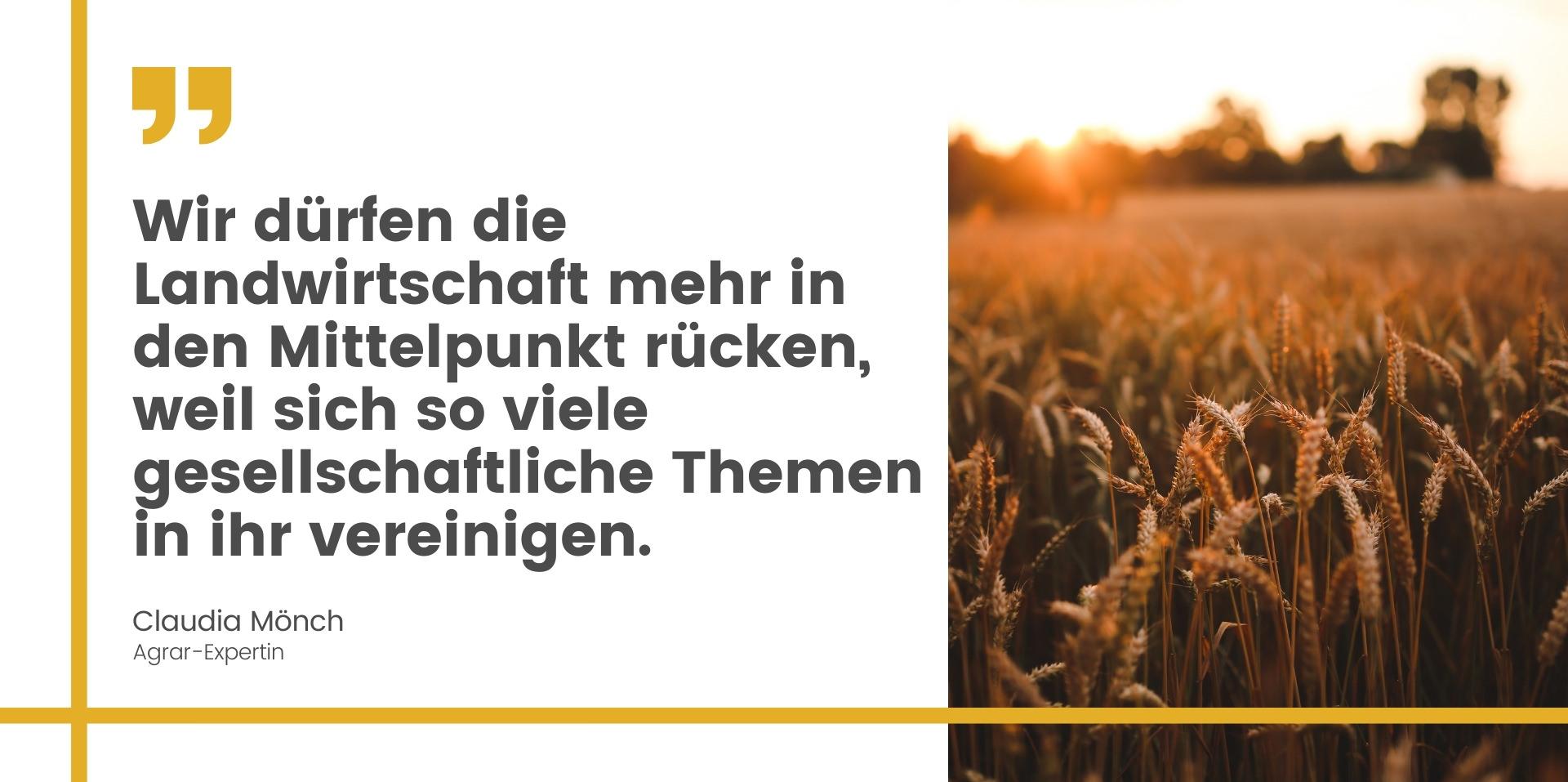 Zitat Claudia Mönch Landwirtschaft